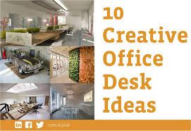 creative office ideas. Creative Office Desk. 10 Desk Ideas R