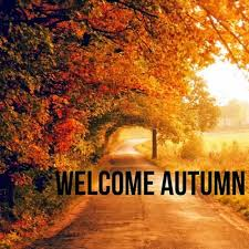 welcome autumn happy first day of autumn