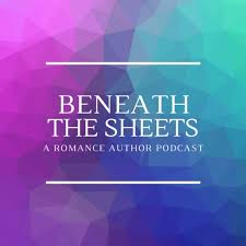 Beneath The Sheets: A Romance Author Podcast