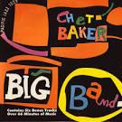 Chet Baker Big Band [Bonus Tracks]