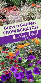 a garden from scratch without breaking