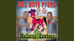 Das Rote Pferd 2.0 - Mallorca Cowboys