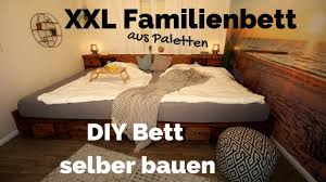 Kinderbett selber bauen mit der anleitung von hornbach: Bett Selber Bauen Palettenbett Diy Xxl Kingsize Familienbett Doppelbett Aus Paletten Anleitung Youtube