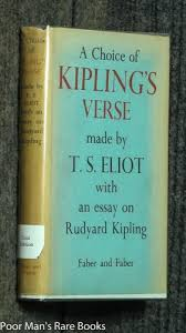 a choice of kipling s verse made by t s eliot by kipling rudyard  a choice of kipling s verse made by kipling rudyard t