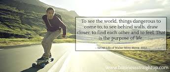 Secret Life Of Walter Mitty Quotes Secret Life Of Walter Mitty Quotes And 100 100 Also The Secret Life Of 58