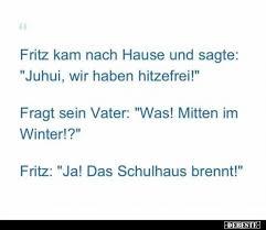 Fritz Kam Nach Hause Und Sagte Juhui Wir Haben Hitzefrei