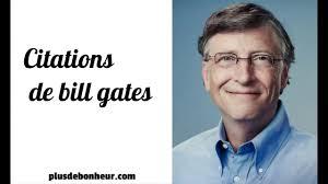 Belles Citations Inspirantes De Bill Gates