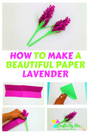 How To Make A Beautiful Flower With Paper Paper Lavender How To Make Beautiful Paper Lavender Crafts By Ria