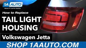 2012 Vw Jetta Brake Light Replacement How To Replace Tail Light Housing 15 16 Volkswagen Jetta