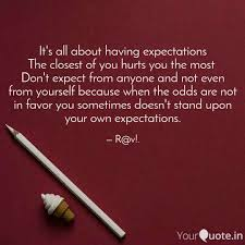 Quotes About Expectations Awesome It's All About Having Exp Quotes Writings By Ravi Prakash