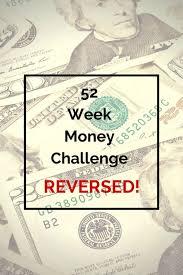 52 Week Money Challenge In Reverse