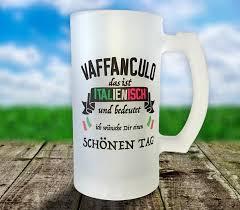 Bierkrug Glas Satiniert Vaffanculo Wünsche Dir Schönen Tag Italien