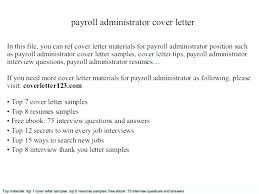 Payroll Administrator Cover Letter Payroll Resume Template Englishor Com