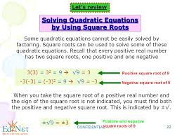22 solving quadratic equations by using square roots