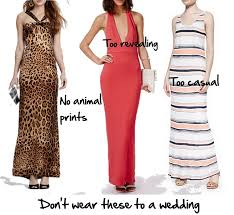 appropriate dress for wedding. inappropraite maxis for a wedding appropriate dress p