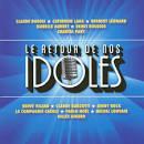 Le Retour de Nos Idoles: Édition 2011