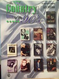The Top Country Hits Of The 90s Piano Vocal Chords Alfred