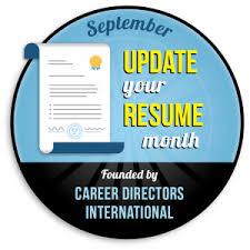 Update Your Resumes Update Your Resume Month Career Directors International