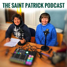 The Saint Patrick Podcast