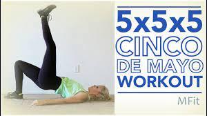 5x5x5 Cinco de Mayo Workout
