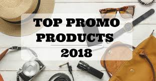 Top Promotional Top 10 Hot New Promotional Items Of 2018 Think It Then Ink It