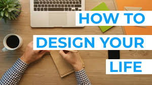 How To Design Your Dream Life How To Design Your Dream Life And Achieve Your Goals
