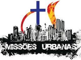 Resultado de imagem para missoes urbanas
