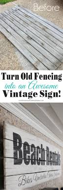 don t take that old fenicng to the dump make a cool vintage sign