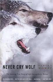 never cry wolf amazing true story of life among arctic wolves  never cry wolf amazing true story of life among arctic wolves reprint edition