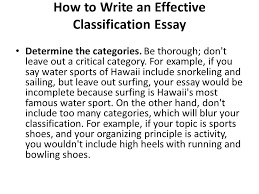 classification essay what is a classification essay in a how to write an effective classification essay determine the categories