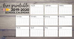 Printable School Year Calendars 2019 2020 Printable School Calendar Paper Trail Design