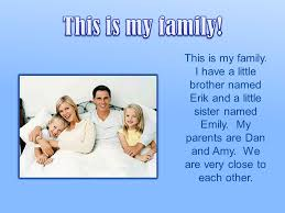 i have a little brother named erik and a little sister
