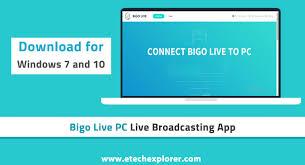 Bigo Live Pc Connector App For Windows 10 Free Download