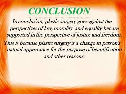 plastic surgery law  30 31 in conclusion plastic surgery