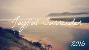 Image result for joyful surrender pictures