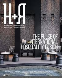 Hospitality Interior Design Best HR Issue 48 Hospitality Residential Architect Design
