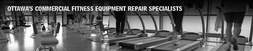 ottawa s mercial fitness equipment repair specialists