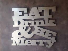 eat drink be merry metal wall art perfect for the kitchen or dining area be grateful metal wall art kitchen wall art this on eat drink and be merry metal wall art with eat drink be merry metal wall art perfect for the kitchen or