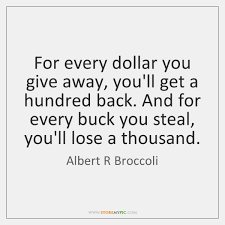Giving Back Quotes Impressive Albert R Broccoli Quotes StoreMyPic