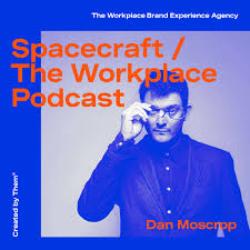 Spacecraft — The Workplace Design Podcast