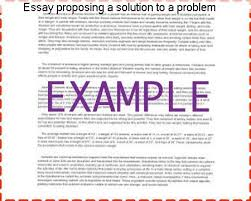 essay proposing a solution to a problem college paper service essay proposing a solution to a problem can t good problem solution essay