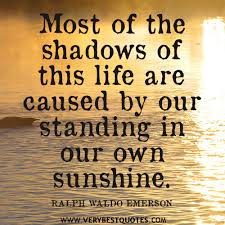 Most of the shadows of this life – Life Quotes - Inspirational ... via Relatably.com