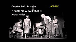 death of a sman by arthur miller complete audio recording  death of a sman by arthur miller complete audio recording