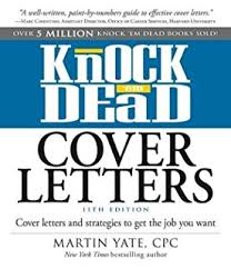 knock em dead cover letters cover letters and strategies to get the job you cover letter book