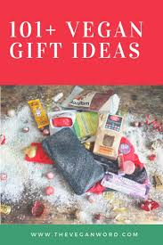 vegan gifts more than 100 vegan gift ideas