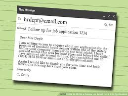 how to write a follow up email for a job application 9 steps image titled write a follow up email for a job application step 7