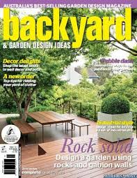 Small Picture Backyard Garden Design Ideas Magazine Issue 121 PDF