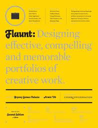 Work Portfolio Flaunt Designing Effective Compelling And Memorable