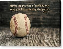 Baseball Quote Extraordinary Baseball Quote Canvas Prints Fine Art America