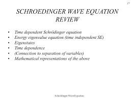 17 schrödinger wave equation 17 time dependent schrödinger equation energy